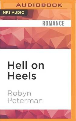 Hell on Heels (MP3 format, CD): Robyn Peterman