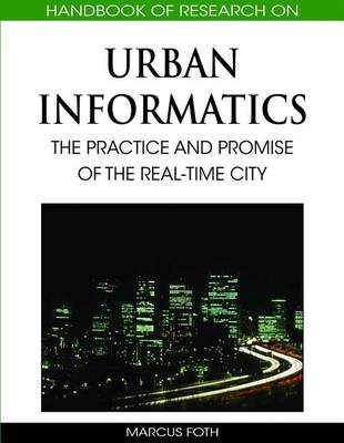 Handbook of Research on Urban Informatics (Electronic book text): Marcus Foth