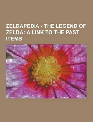 Zeldapedia - The Legend of Zelda - A Link to the Past Items