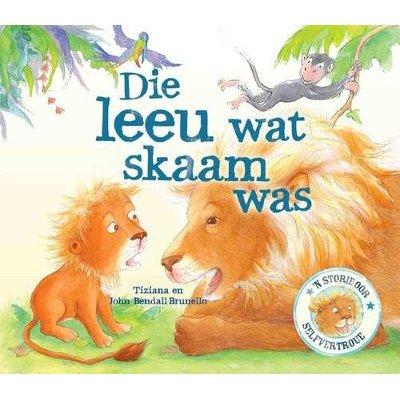 Die leeu wat skaam was (Afrikaans, Paperback):