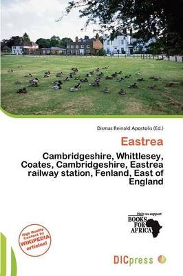 Eastrea (Paperback): Dismas Reinald Apostolis