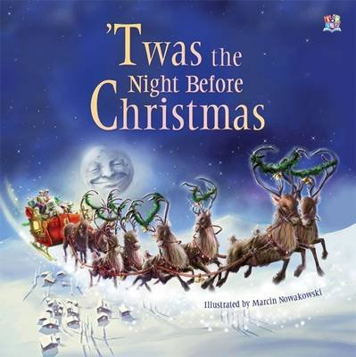 'Twas the Night Before Christmas (Paperback): Clement C Moore