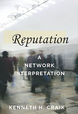 Reputation - A Network Interpretation (Hardcover): Kenneth H. Craik