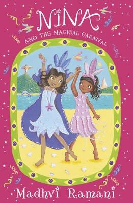 Nina and the Magical Carnival (Paperback): Madhvi Ramani