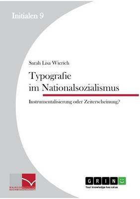 Typografie Im Nationalsozialismus (English, German, Paperback): Sarah Lisa Wierich