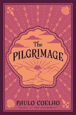 The Pilgrimage (Electronic book text): Paulo Coelho