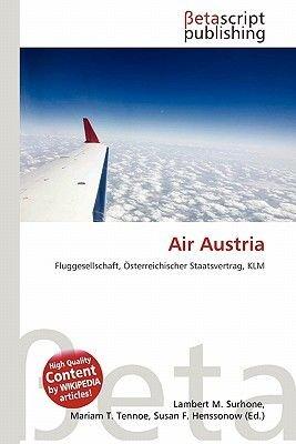 Air Austria (English, German, Paperback): Lambert M. Surhone, Miriam T. Timpledon, Susan F. Marseken