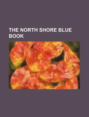 The North Shore Blue Book (Paperback): Anonymous