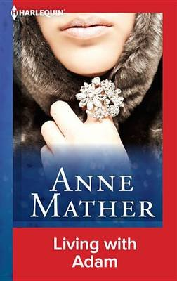 Living with Adam (Electronic book text): Anne Mather