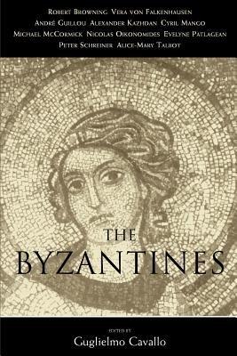 The Byzantines (Paperback): Guglielmo Cavallo