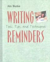 Writing Reminders - Tools, Tips, and Techniques (Paperback): Burke