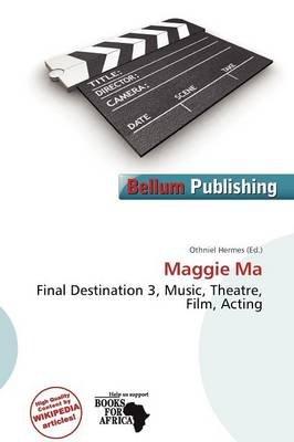 Maggie Ma (Paperback): Othniel Hermes