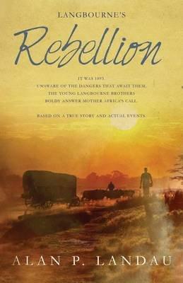 Langbourne's Rebellion (Electronic book text): Alan P Landau