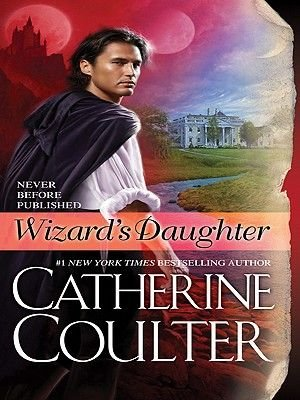 Wizard's Daughter (Electronic book text): Catherine Coulter