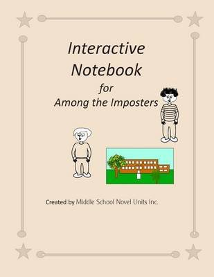 Interactive Notebook for Among the Imposters (Paperback): Middle School Novel Units Inc