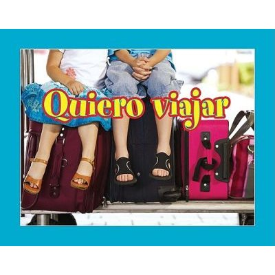 Quiero Viajar (English, Spanish, Paperback): Lauren Robins