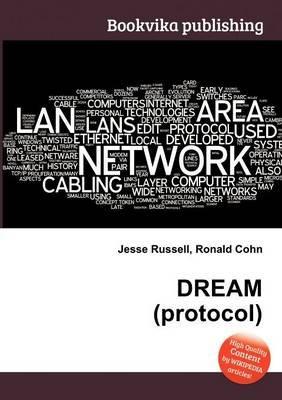 Dream (Protocol) (Paperback): Jesse Russell, Ronald Cohn
