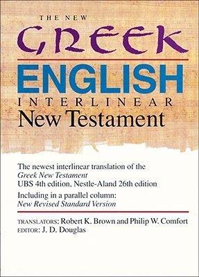 The New Greek-English Interlinear New Testament - A New