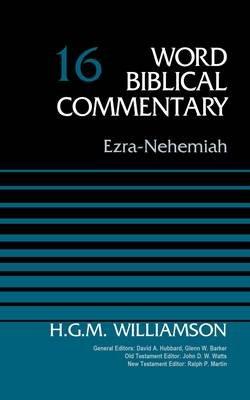 Ezra-Nehemiah, Volume 16 (Hardcover): H. G. M Williamson