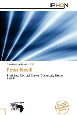Peter Nevill (Paperback): Claus Matthias Benedict