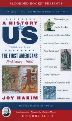 A History of Us - Book 1: The First Americans Prehistory-1600 (Audio cassette, 3rd): Joy Hakim