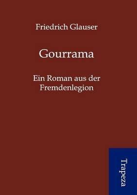 Gourrama (German, Paperback): Friedrich Glauser