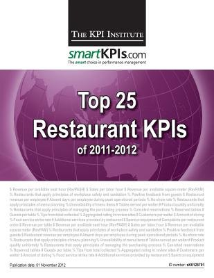Top 25 Restaurant KPIs of 2011-2012 (Paperback): Smartkpis Com