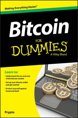 Bitcoin For Dummies (Paperback): Prypto, Consumer Dummies