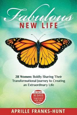 Fabulous New Life (Paperback): Aprille Franks-Hunt