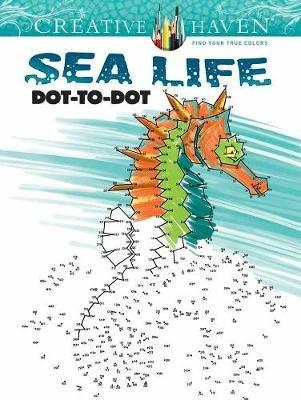 Creative Haven Sea Life Dot-to-Dot (Paperback): Arkady Roytman