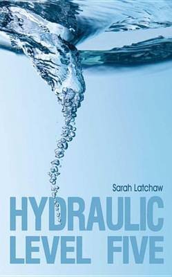Hydraulic Level 5 (Electronic book text): Sarah Latchaw