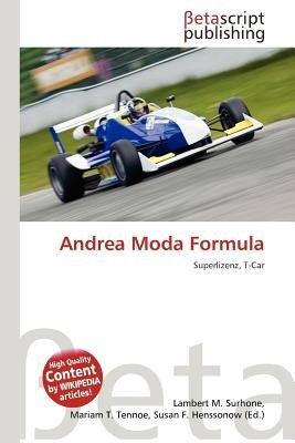 Andrea Moda Formula (German, Paperback): Lambert M. Surhone, Mariam T. Tennoe, Susan F. Henssonow