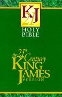 The Holy Bible - 21st Century King James Version : Containing the Old Testament and the New Testament (Hardcover): William D...