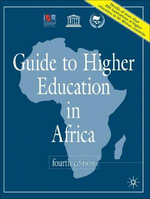 Guide to Higher Education in Africa (Paperback, 4th Revised edition): International Association of Universities
