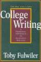 College Writing - A Personal Approach to Academic Writing (Paperback, 3rd Revised edition): Toby Fulwiler
