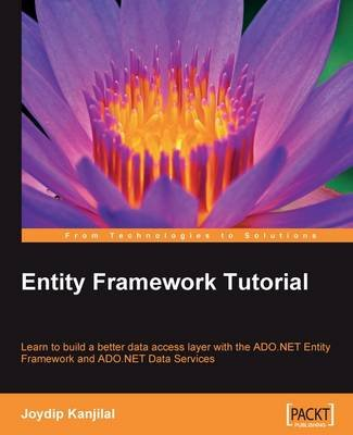 Entity Framework Tutorial (Electronic book text): Joydip Kanjilal