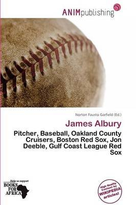 James Albury (Paperback): Norton Fausto Garfield
