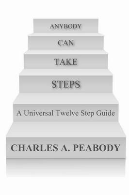Anybody Can Take Steps (Paperback): Charles Peabody