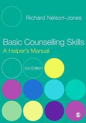 Basic Counselling Skills - A Helper's Manual (Electronic book text): Richard Nelson-Jones