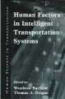 Human Factors in Intelligent Transportation Systems (Hardcover): Woodrow Barfield, Thomas A. Dingus