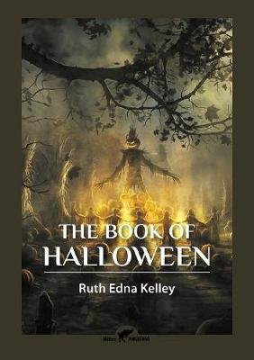 The Book of Halloween (Paperback): Ruth Edna Kelley