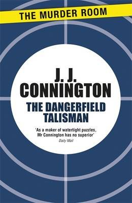 The Dangerfield Talisman (Paperback): J J Connington