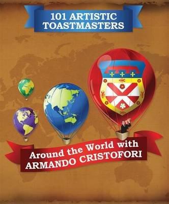 101 Artistic Toastmasters (Electronic book text): Armando Cristofori