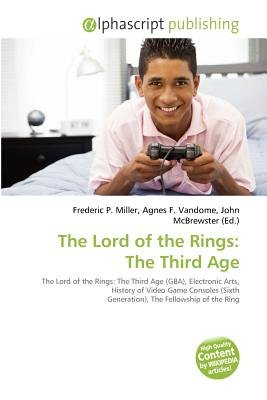 The Lord of the Rings - The Third Age (Paperback): Frederic P. Miller, Agnes F. Vandome, John McBrewster