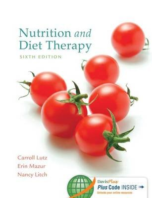 Nutrition and Diet Therapy, 6th Edition (Electronic book text):
