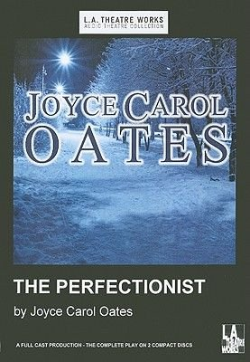 The Perfectionist (Standard format, CD): Joyce Carol Oates
