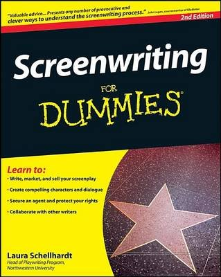 Screenwriting For Dummies (Electronic book text, 2nd Revised edition): Laura Schellhardt