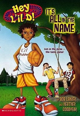 It's All in the Name (Hardcover): Bob Lanier, Heather Goodyear