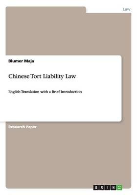 Chinese Tort Liability Law (Paperback): Blumer Maja
