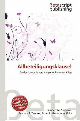 Allbeteiligungsklausel (German, Paperback): Lambert M. Surhone, Mariam T. Tennoe, Susan F. Henssonow